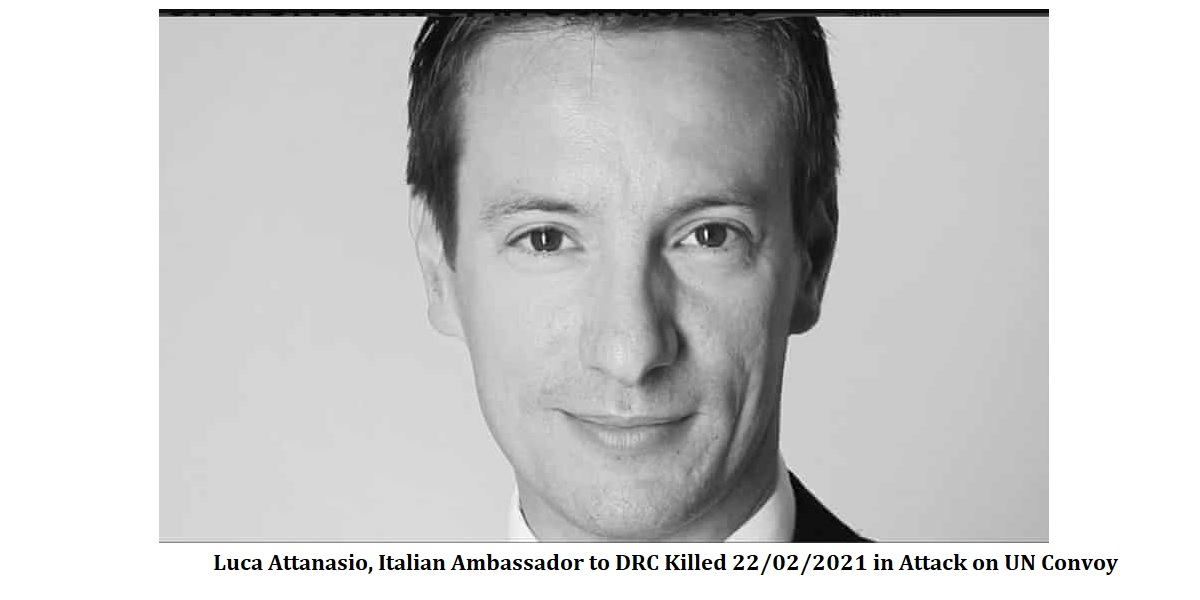 LUCA ATTANASIO ITALIAN AMBASSADOR TO DRC Killed after attack on UN Convoy