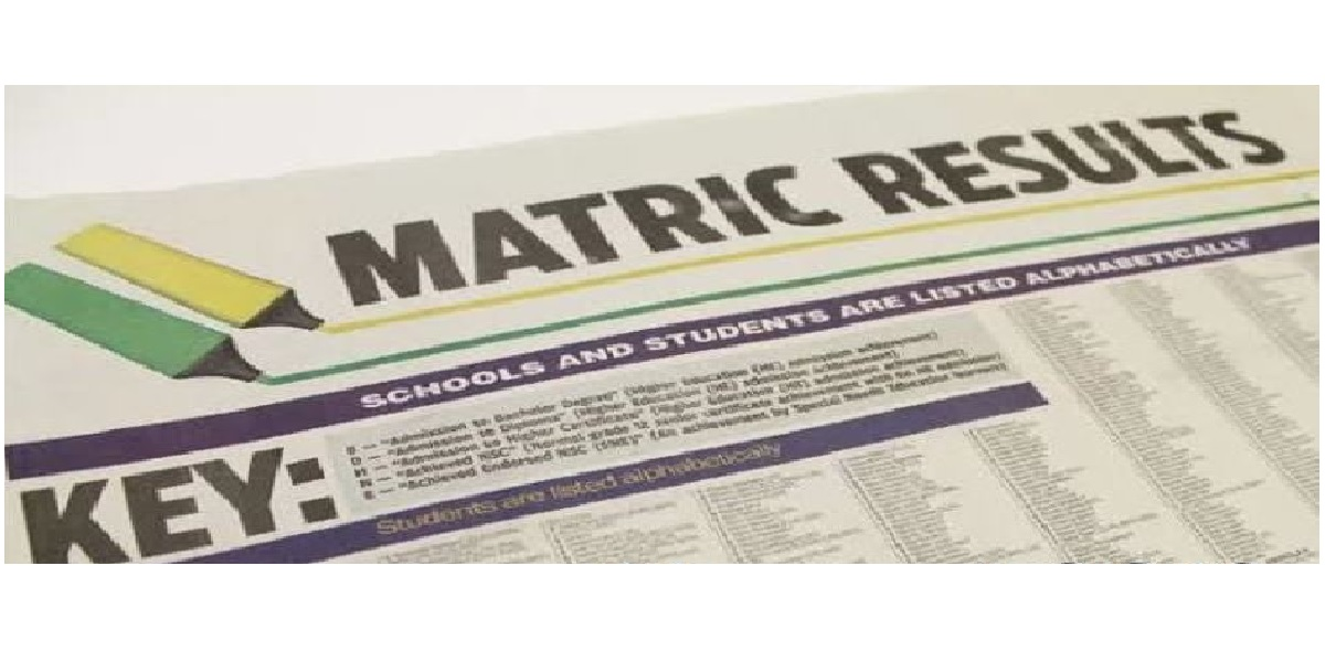 MATRIC RESULTS examinations cancelled